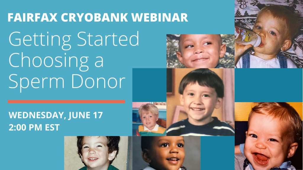 Fairfax Cryobank Webinar – Choosing a Sperm Donor