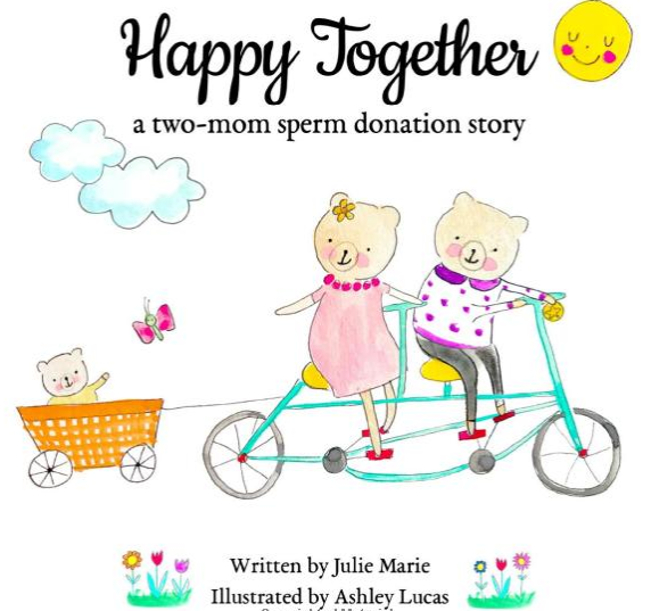 Happy Together: A Two-Mom Sperm Donation Story – A Review